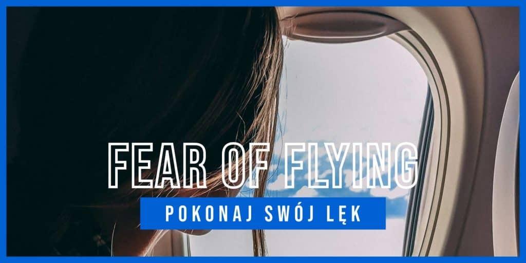 Fear of Flying | Pokonaj strach przed lataniem | AirPoint